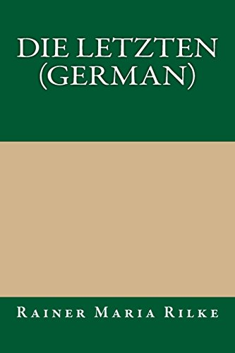 9781490902494: Die Letzten (German) (German Edition)