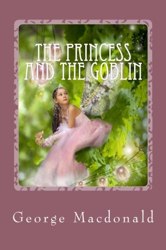 9781490902579: The Princess and the Goblin