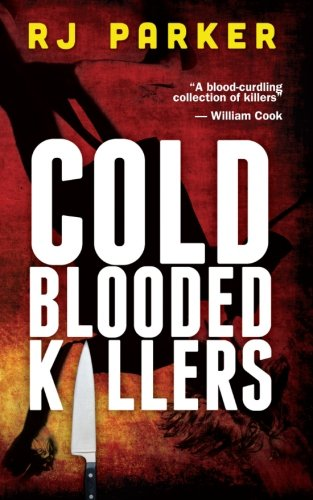 9781490903040: Cold Blooded Killers