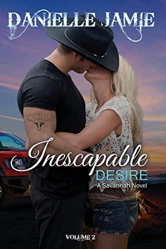 9781490904023: Inescapable Desire: A Savannah Novel (The Savannah Series)