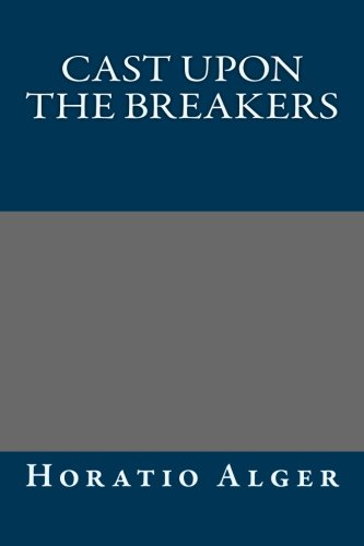 9781490904320: Cast Upon the Breakers