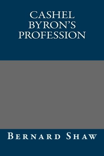 9781490904337: Cashel Byron's Profession