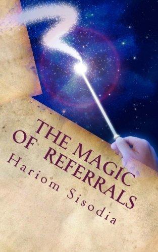 9781490904597: The Magic of Referrals (SUCCESS) (Volume 1)