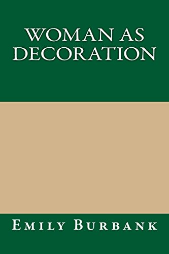 9781490905372: Woman as Decoration