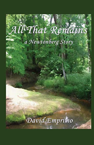 All That Remains: a Newtonberg story: Emprimo, David