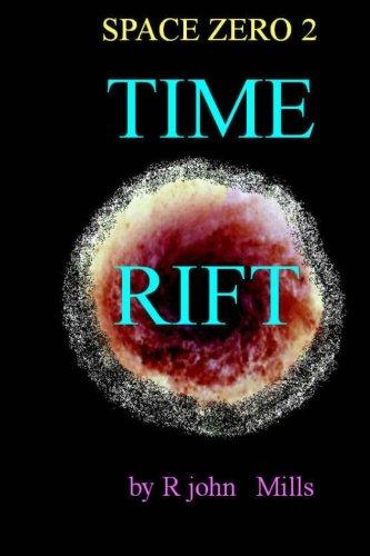 9781490908083: Time Rift (Space Zero)