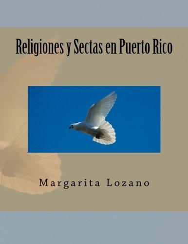 9781490909417: Religiones y sectas en Puerto Rico (Spanish Edition)