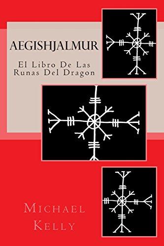 9781490910963: Aegishjalmur - Spanish Edition: El Libro De Las Runas Del Dragon