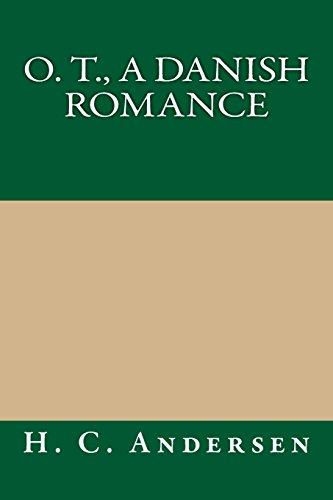 9781490911090: O. T., A Danish Romance