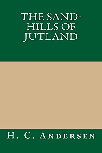 9781490911359: The Sand-Hills of Jutland