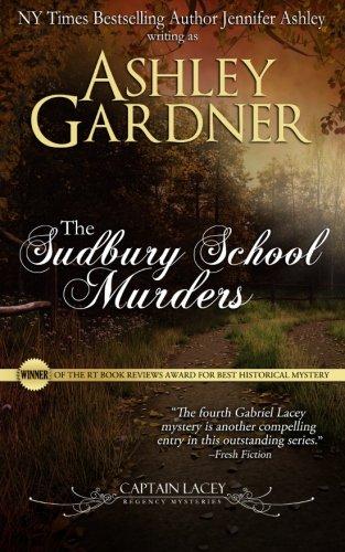 9781490911526: The Sudbury School Murders: 4 (Captain Lacey Regency Mysteries)