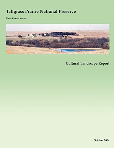 Tallgrass Prairie National Preserve Cultural Landscape Report (9781490911670) by National Park Service