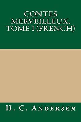 9781490911755: Contes merveilleux, Tome I (French)