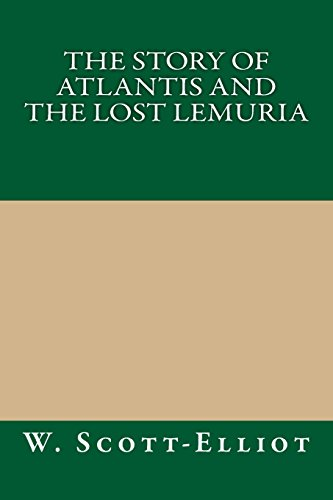 9781490911793: The Story of Atlantis and the Lost Lemuria
