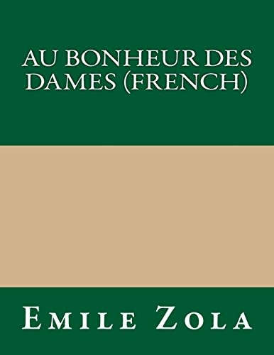 9781490912158: Au bonheur des dames (French) (French Edition)