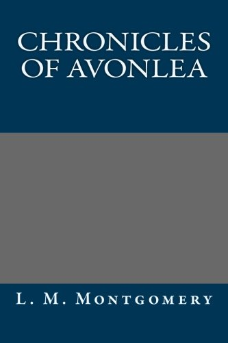 9781490912561: Chronicles of Avonlea