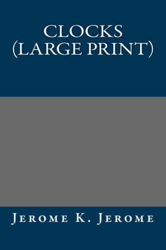 9781490913056: Clocks (Large Print)