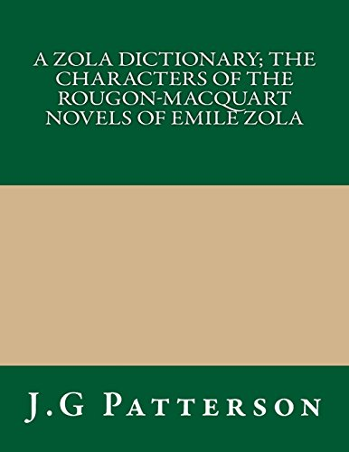 9781490913261: A Zola Dictionary; the Characters of the Rougon-Macquart Novels of Emile Zola