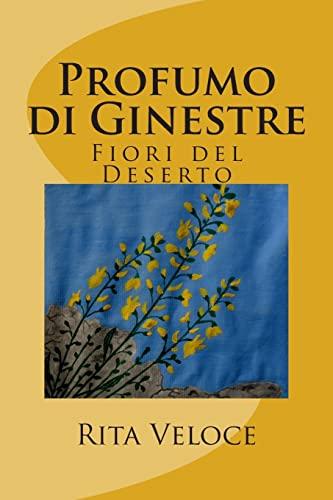 9781490917566: Profumo di Ginestre: Fiori del deserto (Italian Edition)