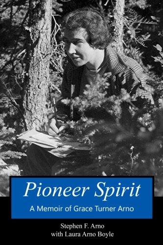 9781490920344: Pioneer Spirit: A Memoir of Grace Turner Arno