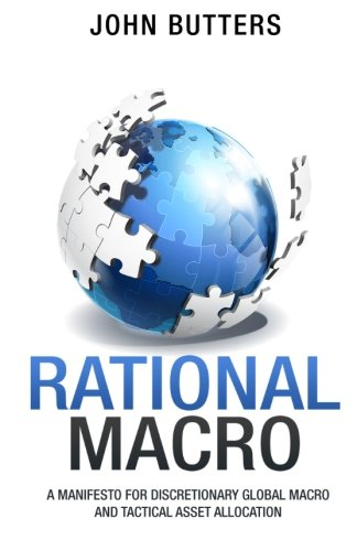 9781490923253: Rational Macro: A Manifesto for Discretionary Global Macro and Tactical Asset Allocation