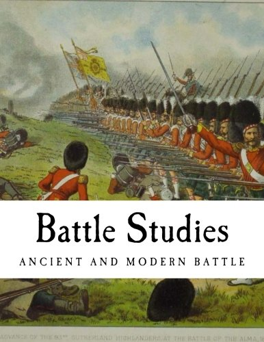 9781490923420: Battle Studies: Ancient and Modern Battle