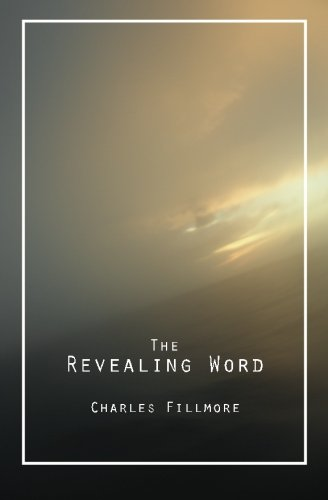 9781490923802: The Revealing Word: A Dictionary of Metaphysical Terms
