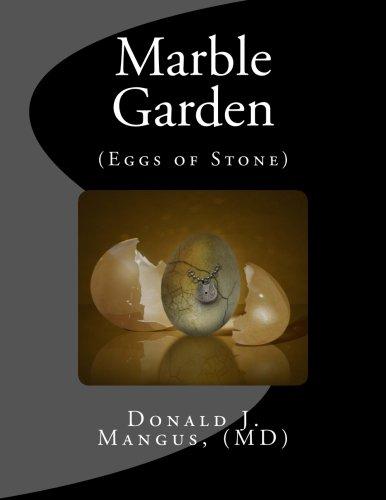 9781490926056: Marble Garden (Eggs of Stone)