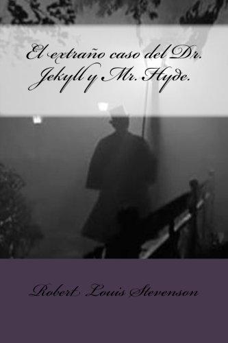 9781490926582: El extraño caso del Dr. Jekyll y Mr. Hyde. (Spanish Edition)