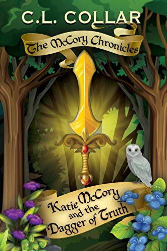 9781490926797: The McCory Chronicles: Katie McCory and the Dagger of Truth (Volume 1)