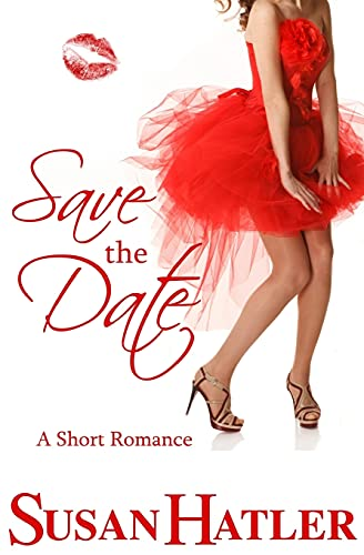 9781490927275: Save the Date (Better Date than Never) (Volume 4)