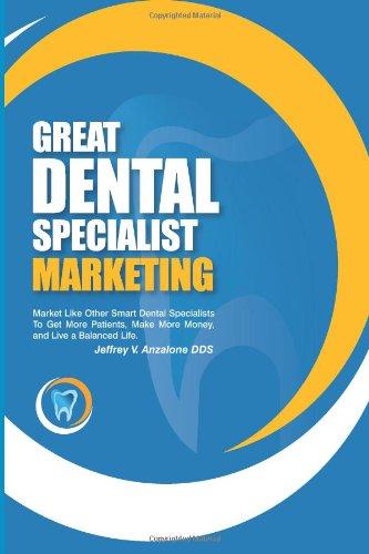 Great Dental Specialist Marketing: Dr. Jeffrey V. Anzalone