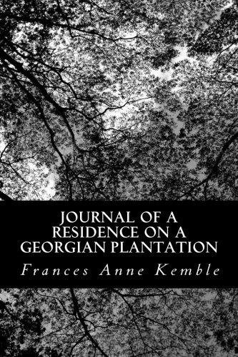 9781490927978: Journal of a Residence on a Georgian Plantation