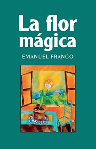 9781490928487: La flor mágica (Spanish Edition)