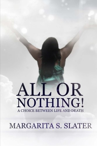 9781490929057: All or Nothing!: A Choice Between Life and Death