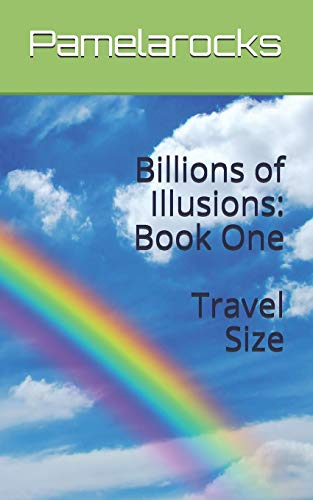 9781490929446: Billions of Illusions