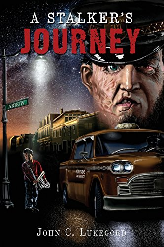 A Stalker's Journey: Lukegord, John C
