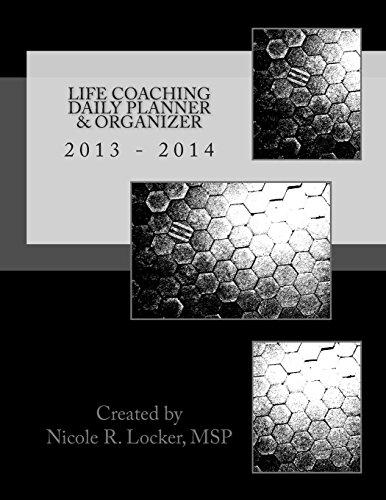9781490930848: Life Coaching Daily Planner & Organizer: 2013 - 2014