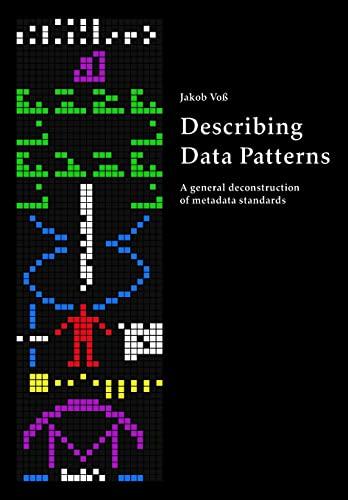 9781490931869: Describing Data Patterns: A general deconstruction of metadata standards