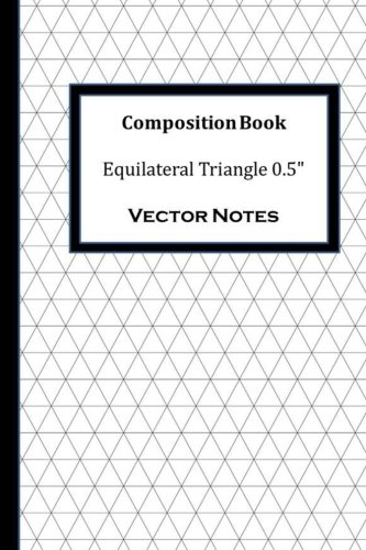 9781490932279: Composition Book: Equilateral Triangle 0.5