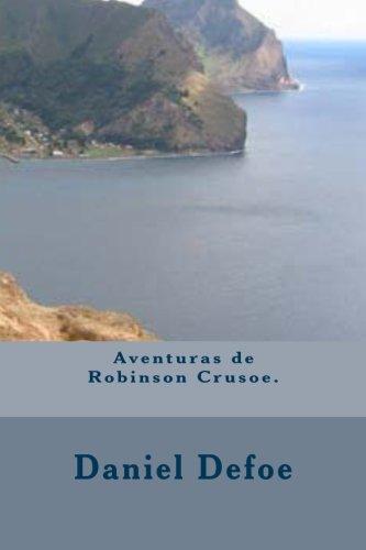 9781490932538: Aventuras de Robinson Crusoe.