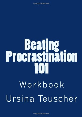 9781490932668: Workbook: Beating Procrastination 101
