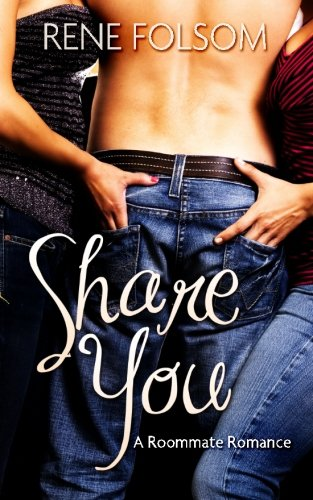 9781490932750: Share You (Roommate Romance #3)