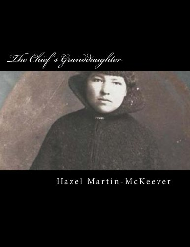 9781490933559: The Chief's Granddaughter