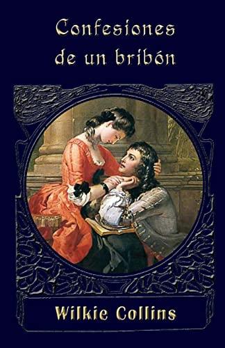 9781490933757: Confesiones de un bribón (Spanish Edition)