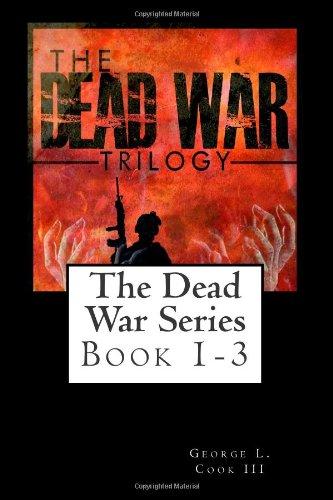 9781490935898: The Dead War Trilogy (The Dead War Series) (Volume 1)