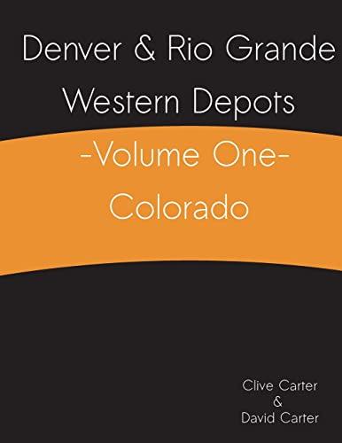 9781490936208: Denver & Rio Grande Western Depots -Volume One- Colorado: 1