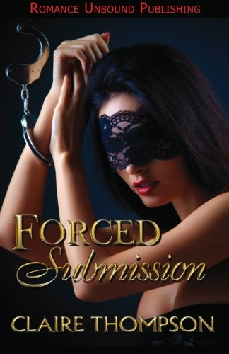 9781490936550: Forced Submission