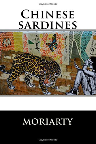 9781490937403: Chinese sardines: An old shop of lonely Tuesdays