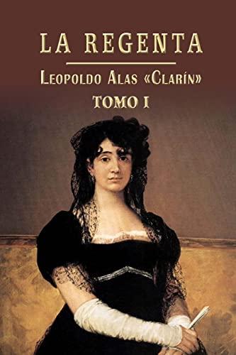 9781490940632: La Regenta: Volume 1
